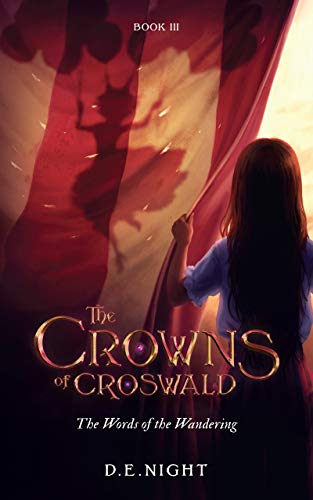The Words of the Wandering (The Croswald Series Book 3) (The Crowns of Croswald)