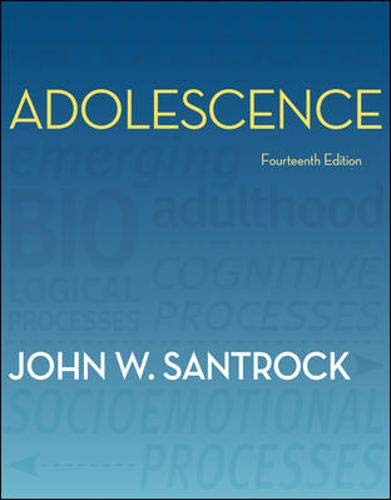 Compare Textbook Prices for Adolescence 14 Edition ISBN 9780078117169 by Santrock, John