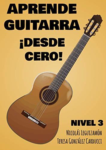 Aprende Guitarra ¡Desde cero!: Nivel 3