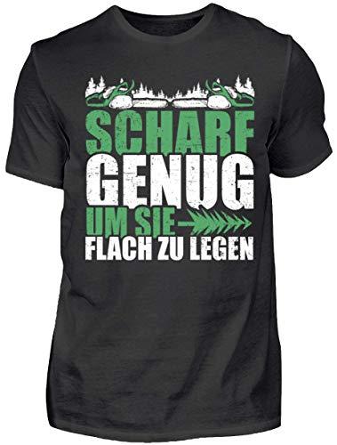 HOLZBRàœDER Scharf genug um sie flach zu Legen T-Shirt für die Arbeit mit der Kettensäge im Wald, Schwarz, XL