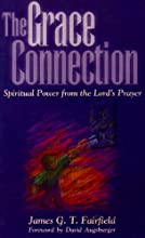 The Grace Connection: Spiritual Power from the Lord