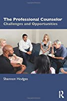 The Professional Counselor: Challenges and Opportunities