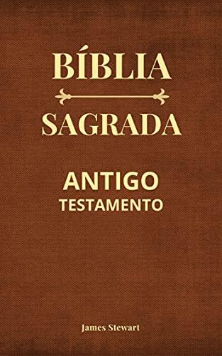 Bíblia Sagrada: Antigo Testamento - Edição Revista e Corrigida