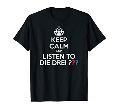 3 Detektive & Fragezeichen - Keep Calm T-Shirt