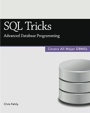 SQL Tricks (Advanced Database Programming)