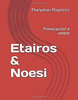 Etairos & Noesi: Provocazioni e ombre