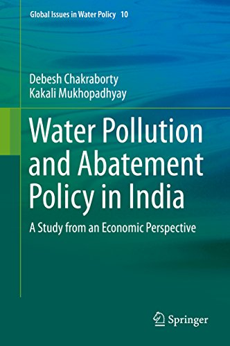 Water Pollution and Abatement Policy in India: A Study from an Economic Perspective (Global Issues i