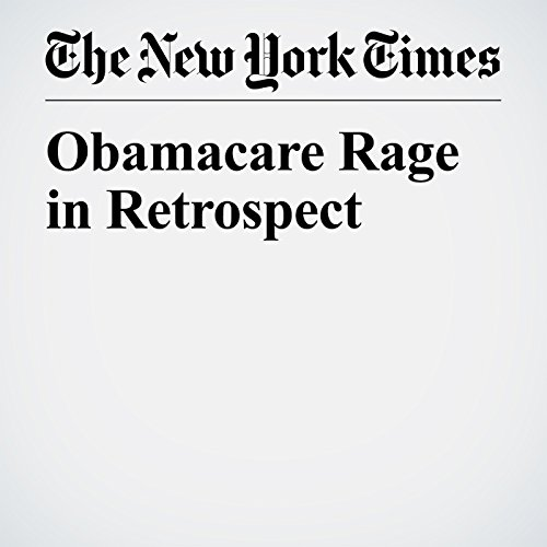 Obamacare Rage in Retrospect copertina