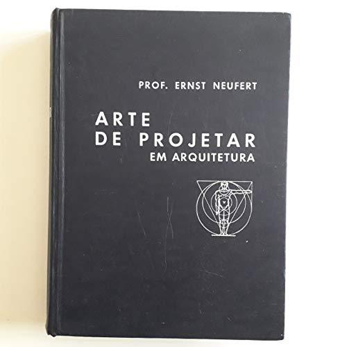 Arte de projetar em arquitetura (4ª edição, 1974)