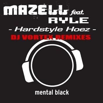 Hardstyle Hoez (DJ Vortex Remixes)