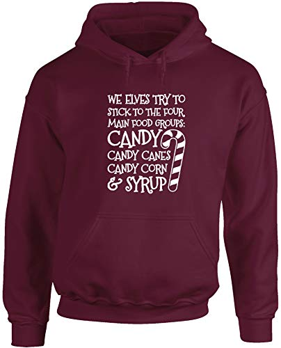 Hippowarehouse We Elves Try to Stick to The Four Main Food Groups: Candy, Candy Canes, Candy Corn, and Syrup Unisex Hoodie Hooded top (Specific Size Guide in Description) Maroon