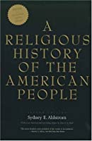 A Religious History of the American People by Sydney E. Ahlstrom(2004-05-10)