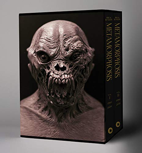 Rick Baker : Metamorphosis: Vol 1: 1950–1989, Vol 2: 1990–2019