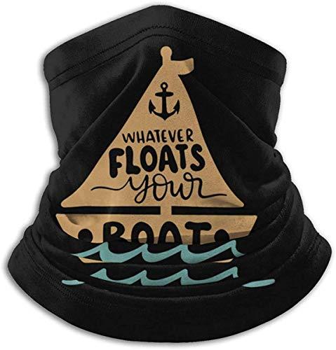 Lawenp Lo que sea que flote su barco pasamontañas bufanda facial transpirable bufanda microfibraCalentador de cuello para unisex