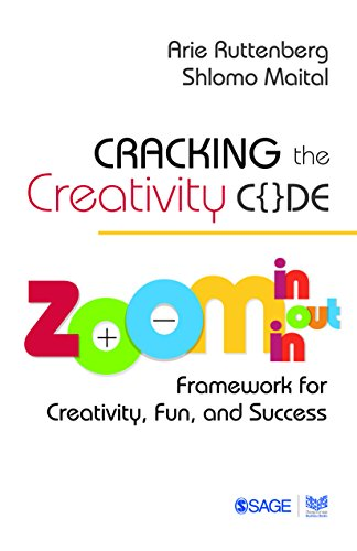 Cracking the Creativity Code: Zoom in/Zoom out/Zoom in Framework for Creativity, Fun, and Success (English Edition)