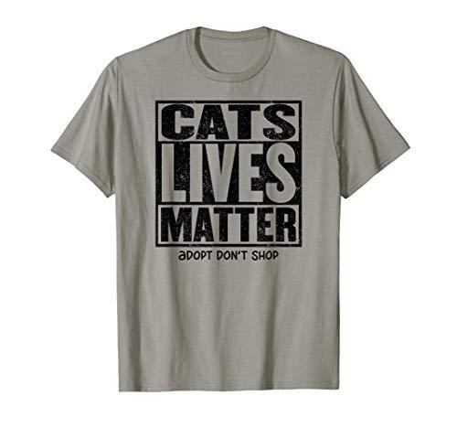 CATS LIVES MATTER Adopt Kitten Shelter Adoption Rescue Cat T-Shirt