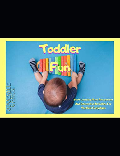 Toddler Fun And Start Learning More Amusement And Interactive Activities For The Kids Early Ages
