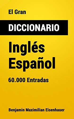 El Gran Diccionario Inglés-Español: 60.000 Entradas (