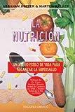 La nutrición ortomolecular (SALUD)