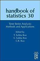 Time Series Analysis: Methods and Applications (Volume 30) (Handbook of Statistics, Volume 30)