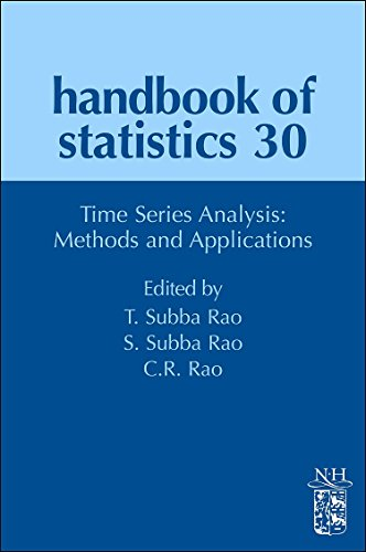 Time Series Analysis: Methods and Applications (Volume 30) (Handbook of Statistics (Volume 30), Band 30)