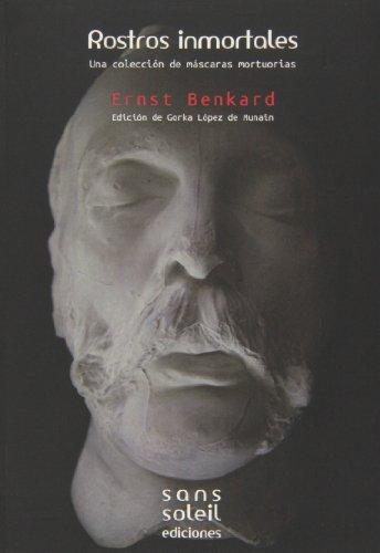 Rostros Inmortales: Una colección de máscaras mortuorias (