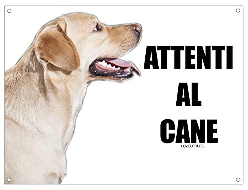 LABRADOR attenti al cane mod 3 TARGA cartello IN METALLO (15X20)
