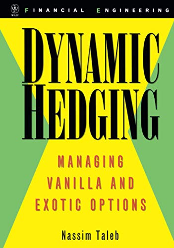 Dynamic Hedging: Managing Vanilla and Exotic Options: 64