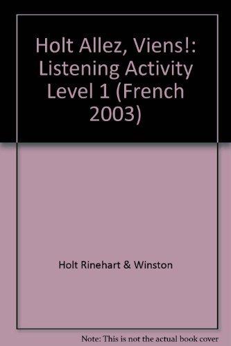 Holt Allez, Viens!: Listening Activity Level 1 (French 2003)
