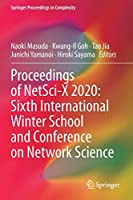 Proceedings of NetSci-X 2020: Sixth International Winter School and Conference on Network Science (Springer Proceedings in Complexity)