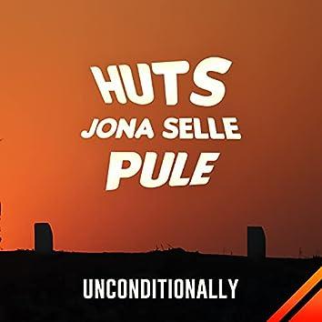 Unconditionally