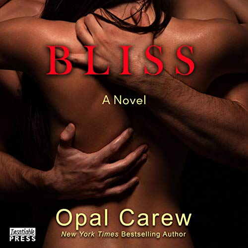 Bliss                   By:                                                                                                                                 Opal Carew                               Narrated by:                                                                                                                                 Jameson Adams                      Length: 6 hrs and 46 mins     5 ratings     Overall 4.0