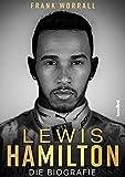Lewis Hamilton - Die Biografie