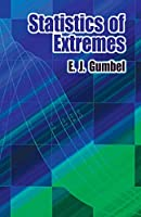 Statistics of Extremes (Dover Books on Mathematics)