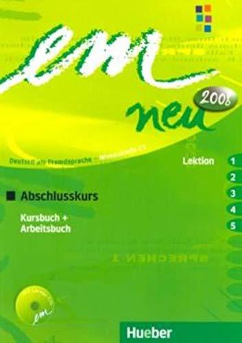 EM NEU 2008 ABSCHL.(1-5)Kb+Ab+1CDAb [Lingua tedesca]: Deutsch als Fremdsprache Niveaustufe C1. Ein Lehrwerk im Baukastensystem