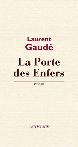La Porte des enfers (Domaine Français)