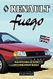 RENAULT FUEGO: MAINTENANCE AND RESTORATION BOOK (English editions)