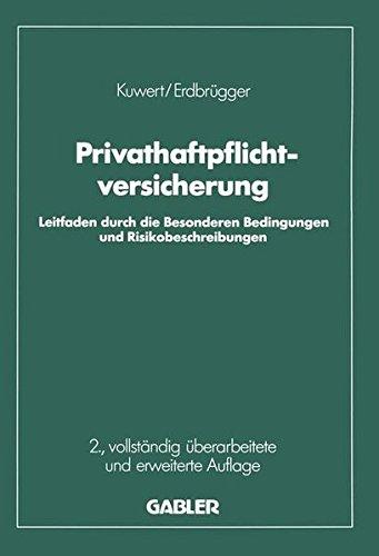 Privat-Haftpflichtversicherung: Leitfaden durch die Besonderen Bedingungen und Risikobeschreibungen