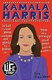 Kamala Harris (A Life Story)