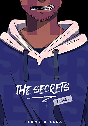 The Secrets: Tome 1