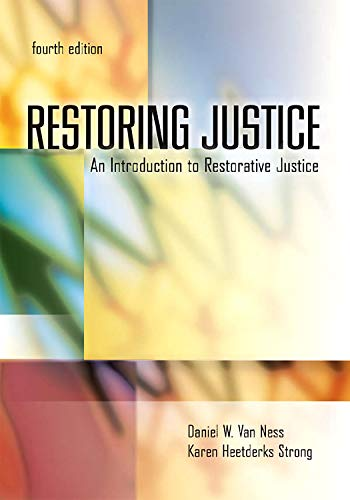 Restoring Justice, Fourth Edition: An Introduction to...