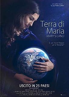Mary's Land: Terra di Maria