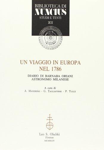 Un viaggio in Europa nel 1786. Diario di Barnaba Oriani astronomo milanese