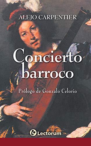 Concierto barroco (Spanish Edition)