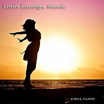 Latin Lounge Music