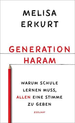 Generation haram: Warum Schule lernen muss, allen eine Stimme zu geben