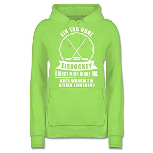 Eishockey - EIN Tag ohne Eishockey bringt Mich Nicht um - XL - Limonengrün - Spruch - JH001F - Damen Hoodie und Kapuzenpullover für Frauen