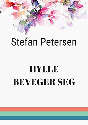 Hylle beveger seg (Norwegian Edition)