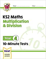 New KS2 Maths 10-Minute Tests: Multiplication & Division - Year 4