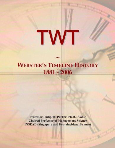TWT: Webster's Timeline History, 1881 - 2006